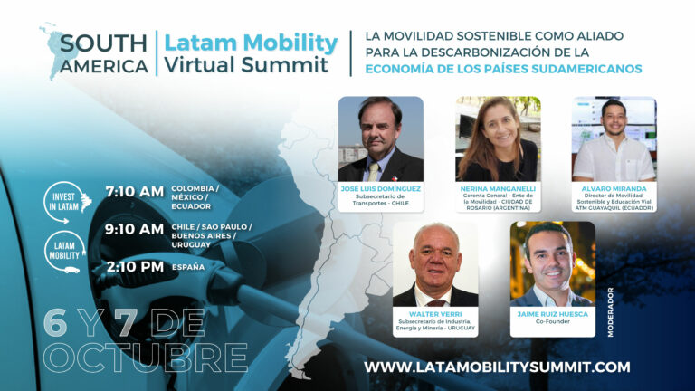 10th Latam Mobility Summit: Subsecretary of Transport of Chile and Subsecretary of Energy of Uruguay will trace the decarbonization path for Latin America